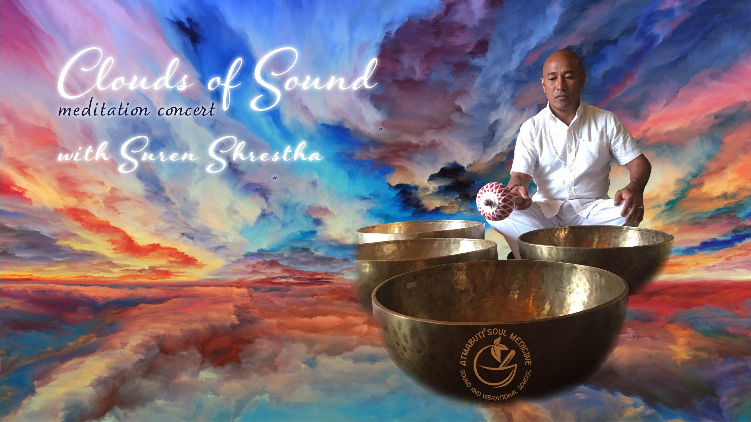 Clouds of Sound Meditation Concert